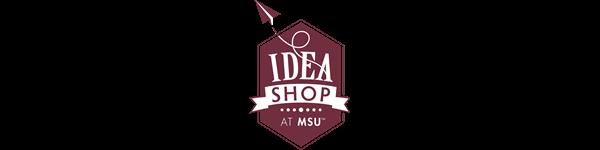 MSU Idea Shop